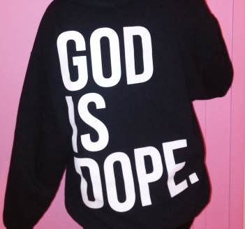 God Is Dope